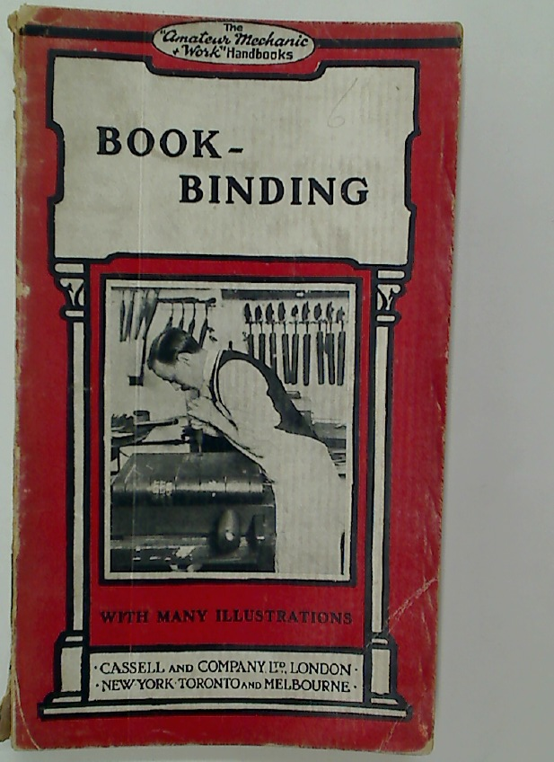 Bookbinding. With Numerous Engravings and Diagrams.