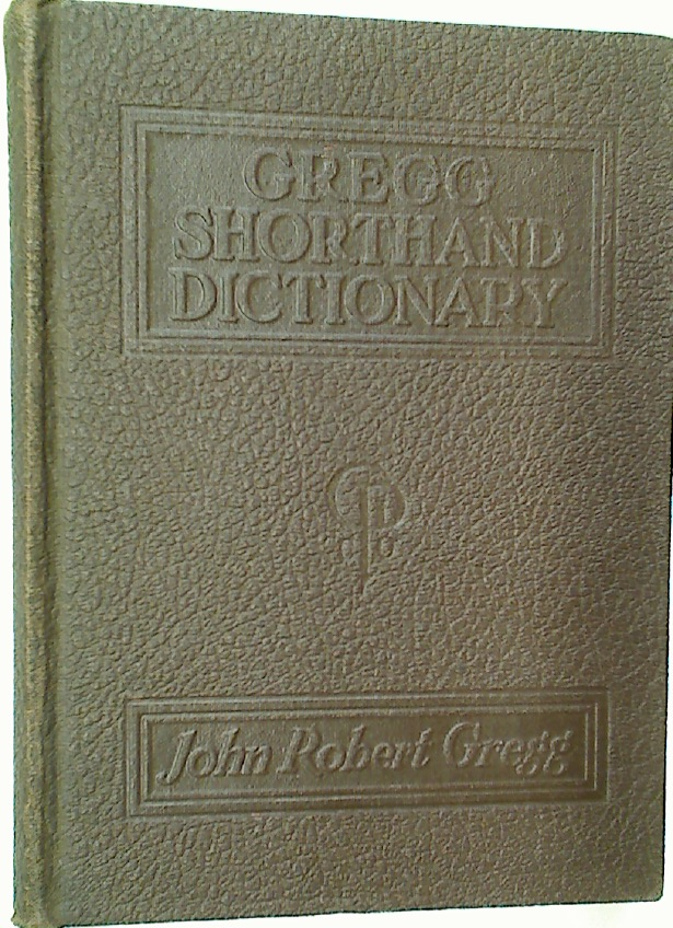Gregg Shorthand Dictionary.