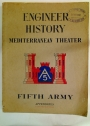 Engineer History. Mediterranean Theater. Fifth Army. Volume 3: Appendices.