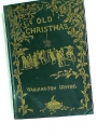 Old Christmas. From the Sketch Book of Washington Irving. Second Edition.