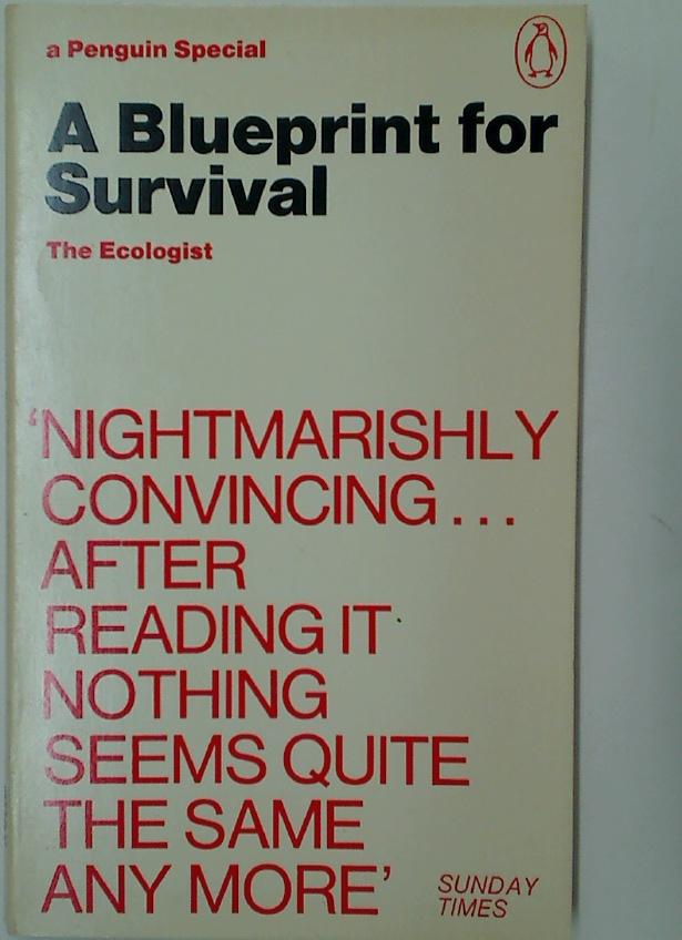 A Blueprint for Survival.