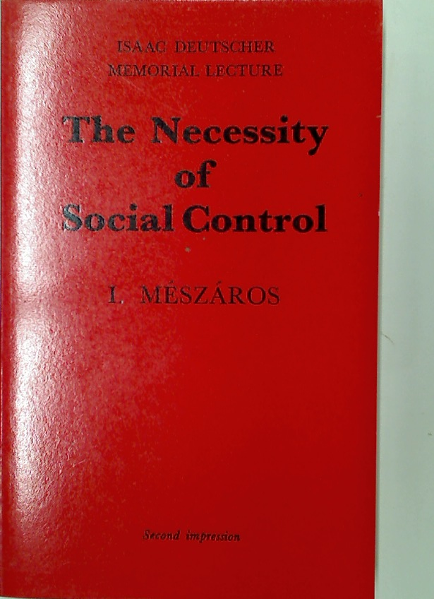 The Necessity of Social Control.