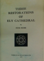 Three Restorations of Ely Cathedral.