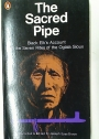 The Sacred Pipe. Black Elk's Account of the Seven Rites of the Oglala Sioux.