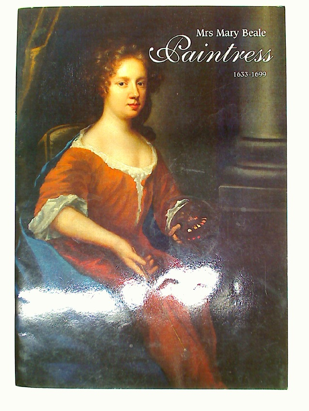 Mrs Mary Beale. Paintress, 1633 - 1699.