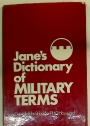 Jane's Dictionary of Military Terms.