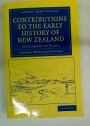 Contributions to the Early History of New Zealand. Settlement of Otago.
