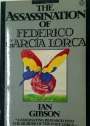 The Assassination of Federico Garcia Lorca.
