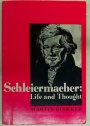 Schleiermacher. Life and Thought.
