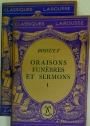 Oraisons Funèbres et Sermons. Volumes 1 and 2. Complete Set.