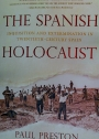 The Spanish Holocaust. Inquisition and Extermination in Twentieth Century Spain.
