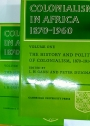 Colonialism in Africa 1870 - 1960. Volumes 1 and 2. Complete Set.