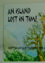An Island Lost in Time.