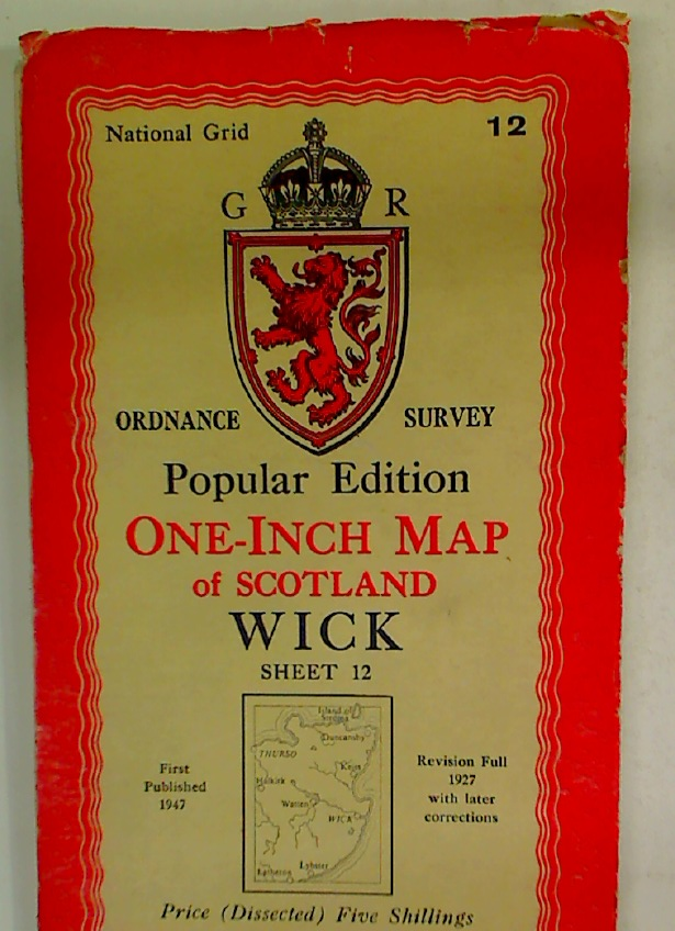 Popular Edition. One-Inch Map of Scotland. Wick. Sheet 12.