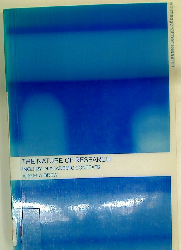The Nature of Research. Inquiry in Academic Contexts.