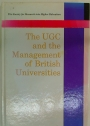 The UGC and the Management of British Universities.