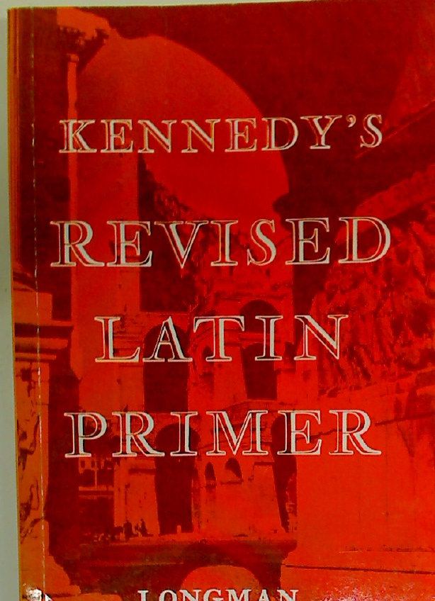 The Revised Latin Primer.