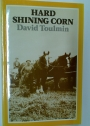 Hard Shining Corn.