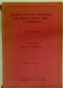 Northern Universities Matriculation and School Certificate Papers in Mathematics. With Answers. Twelfth Issue, July 1939 - September 1941.