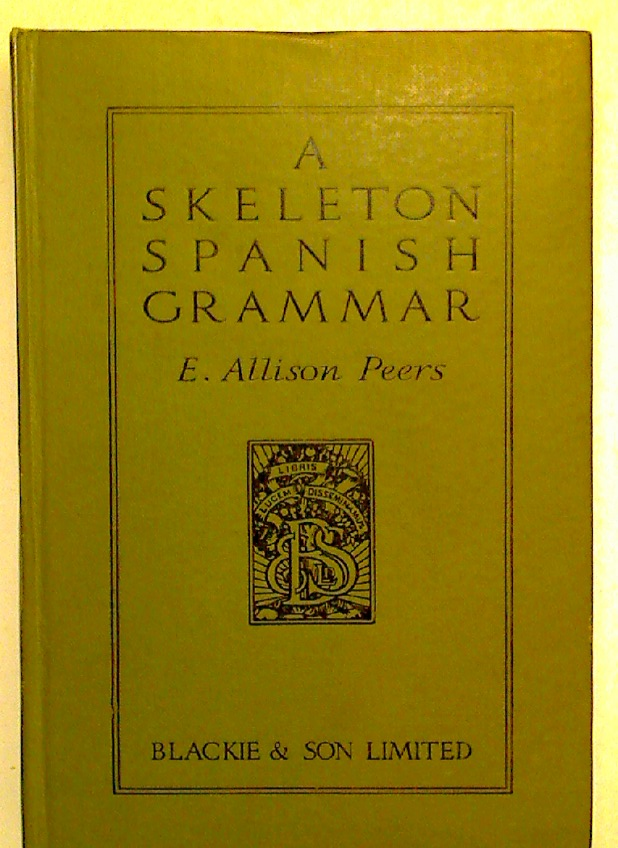 A Skeleton Spanish Grammar.