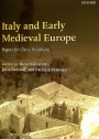 Italy and Early Medieval Europe. Papers for Chris Wickham.