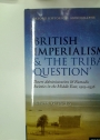 British Imperialism and 'The Tribal Question'. Desert Administration and Nomadic Societies in the Middle East, 1919 - 1936.