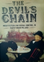 The Devil's Chain. Prostitution and Social Control in Partitioned Poland.