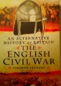 An Alternative History of Britain. The English Civil War.