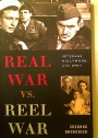 Real War vs. Reel War. Veterans, Hollywood, and WWII.