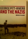 George Pitt-Rivers and the Nazis.