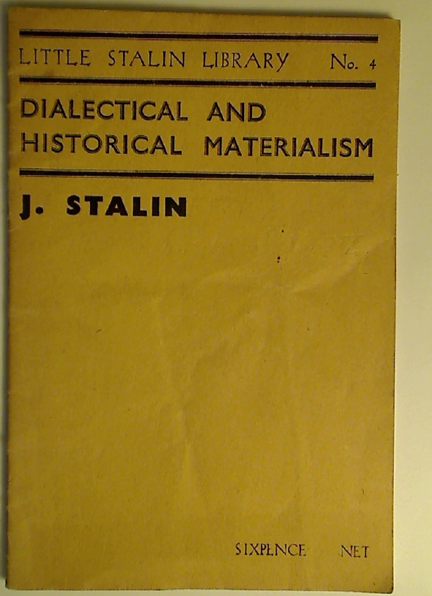 Dialectical and Historical Materialism.
