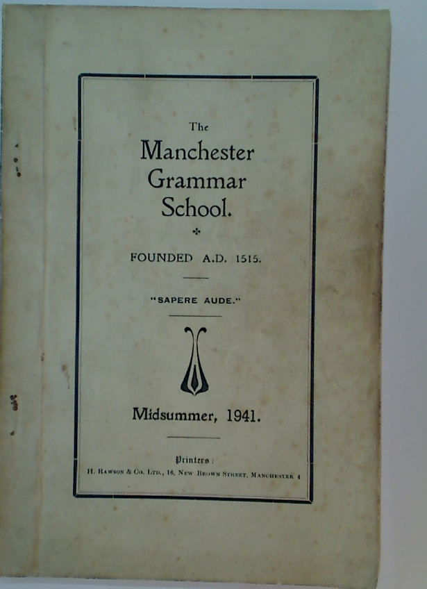 The Manchester Grammar School. Midsummer 1941.