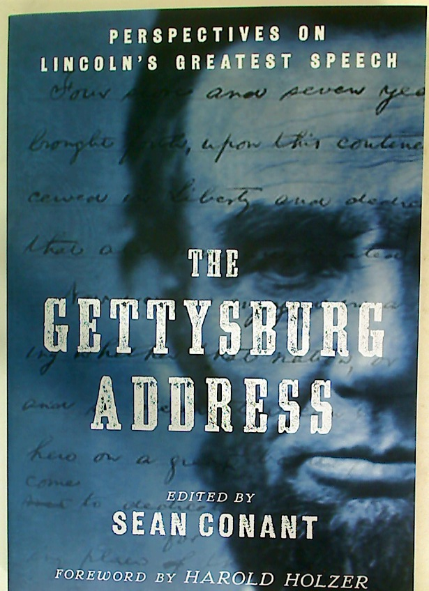 The Gettysburg Address. Perspectives on Lincoln's Greatest Speech.