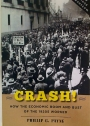 Crash! How the Economic Boom and Bust of the 1920s Worked.