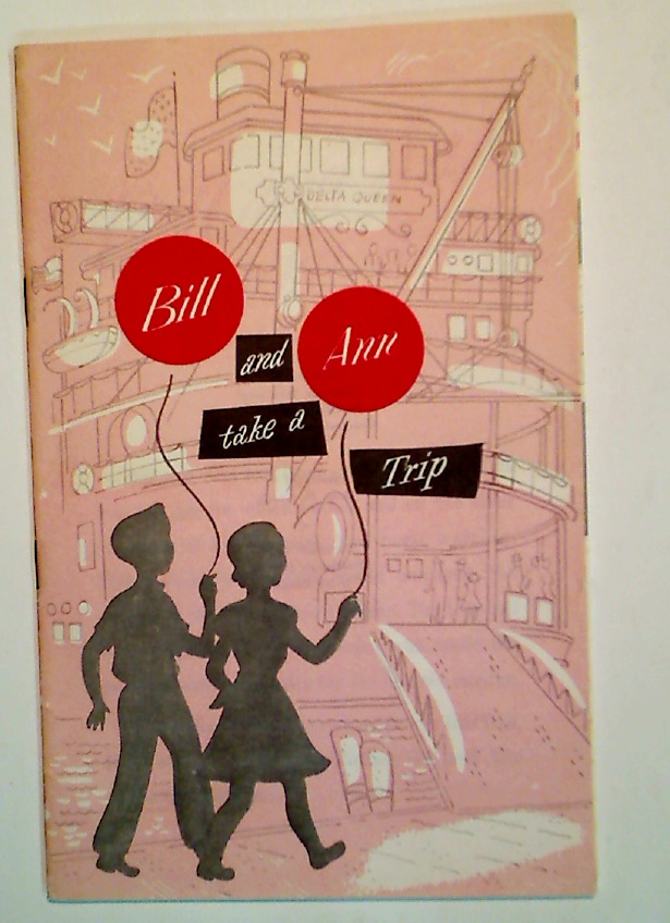 Bill and Ann Take a Trip.