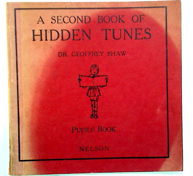 The Second Book of Hidden Tunes. Pupil's Book.