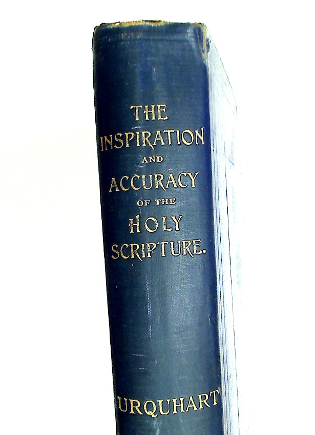 The Inspiration and Accuracy of the Holy Scriptures.
