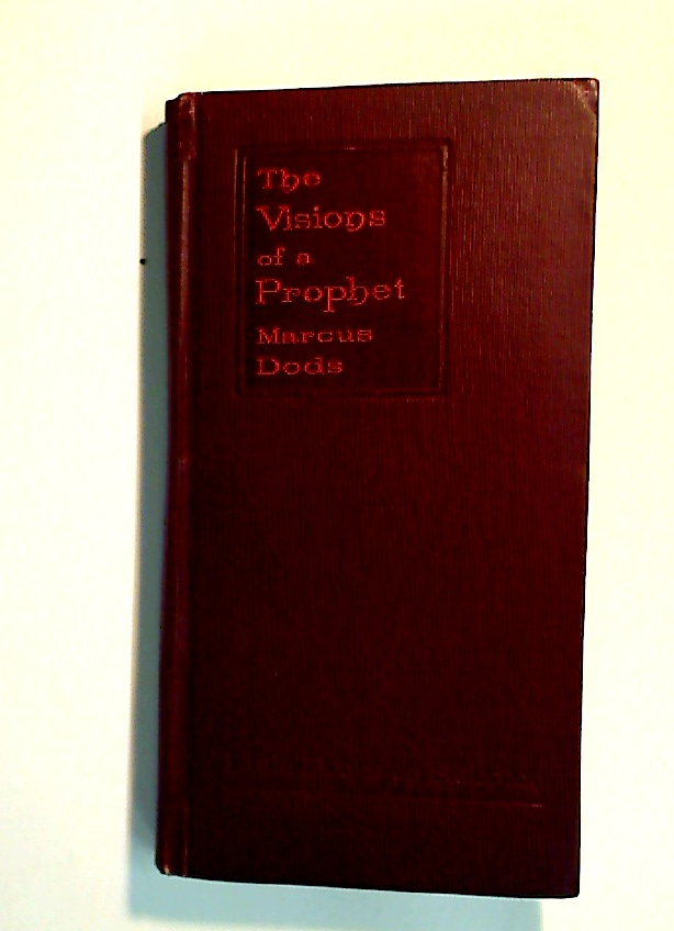 The Visions of a Prophet. Studies in Zechariah.