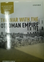The War With the Ottoman Empire.