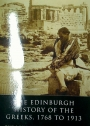 The Edinburgh History of the Greeks, 1768 to 1913. The Long Nineteenth Century.