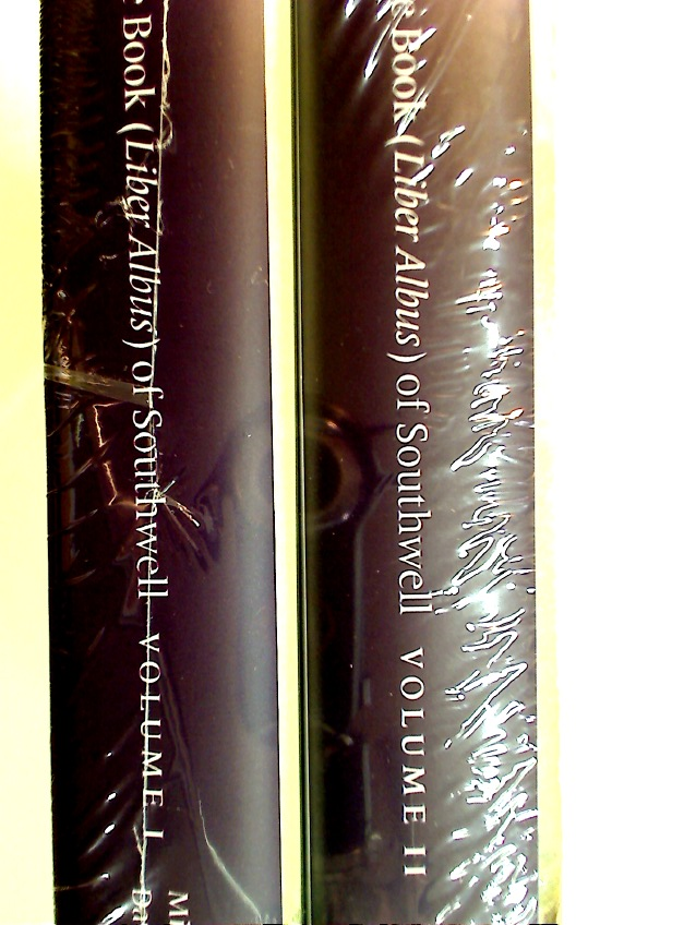 The White Book (Liber Albus) of Southwell. 2 Volume Complete Set.