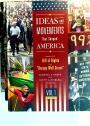 "Ideas and Movements That Shaped America. From the Bill of Rights to ""Occupy Wall Street"". 3 Volume Complete Set."