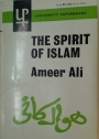 The Spirit of Islam. A History of the Evolution and Ideals of Islam with a Life of the Prophet.