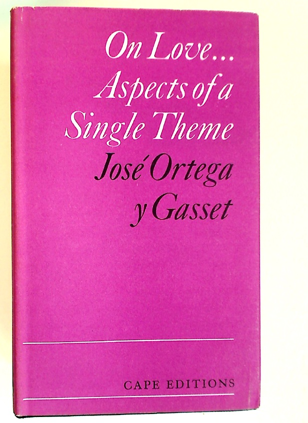 On Love. Aspects of a Single Theme.