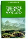 The Drove Roads of Scotland.