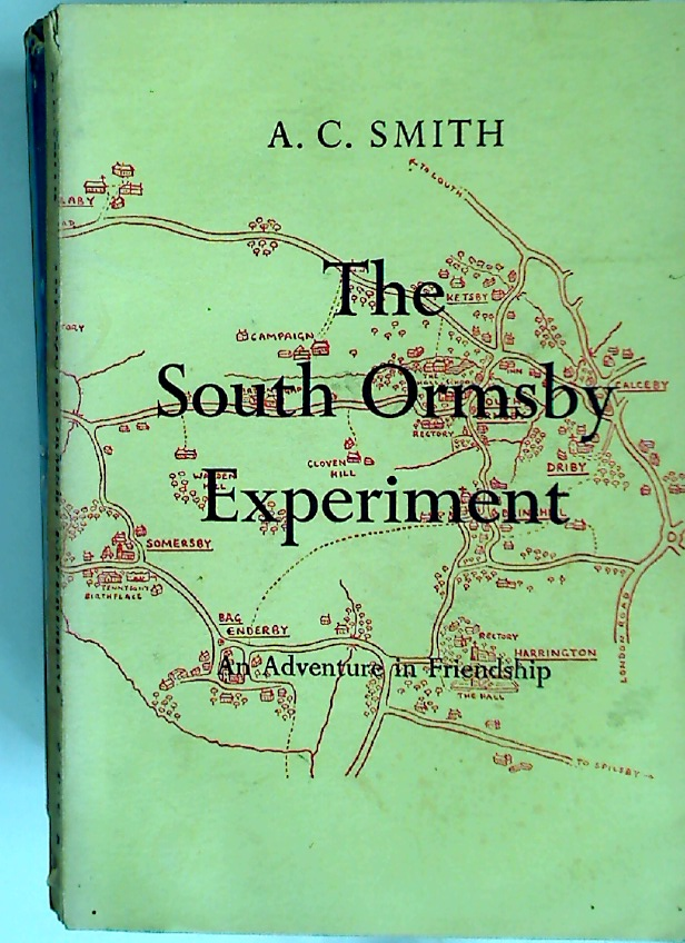 South Ormsby Experiment. An Adventure in Friendship.