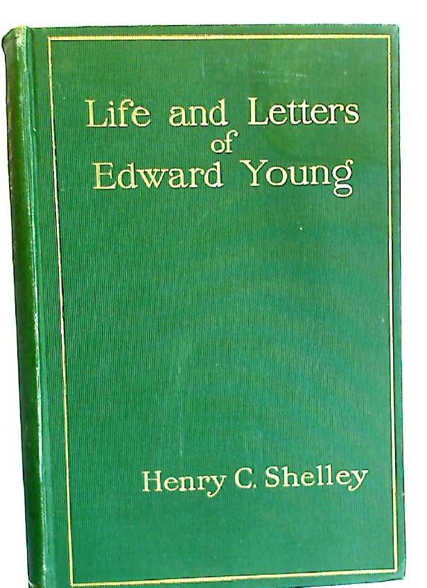 The Life and Letters of Edward Young.