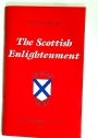 The Scottish Enlightenment. An Introduction.