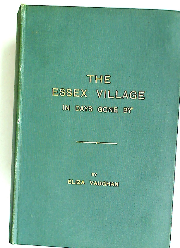 The Essex Village in Days Gone By.