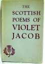 The Scottish Poems of Violet Jacob.